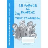 Le Parole ai Bambini - Kit Test d'ingresso