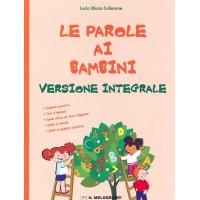 Le Parole ai Bambini - Versione Integrale