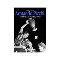 Armando Picchi - Un nome già scritto lassù