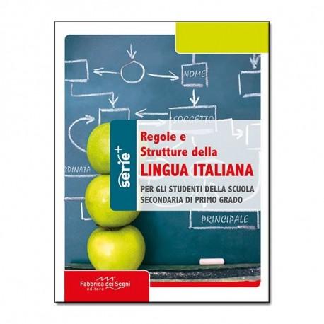REGOLE E STRUTTURE DELLA LINGUA ITALIANA