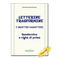 LETTERINE TRASFORMINE (I quattro caratteri)