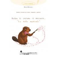 """Guido il Castoro ti racconta...""""Le Note Musicali"""""""