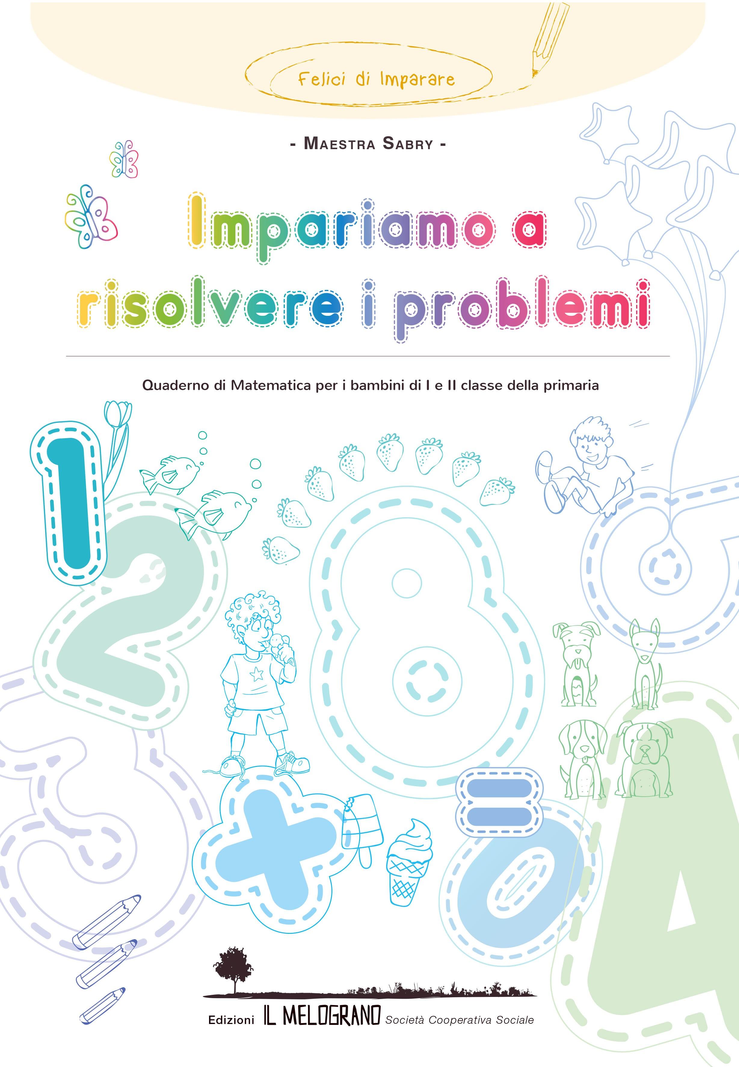 Impariamo A Risolvere I Problemi Quaderno Dei Problemi Di