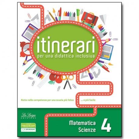 ITINERARI per una didattica inclusiva. Matematica e Scienze. Classe 4°