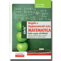 Regole e Ragionamenti della Matematica - Dalle regole agli invalsi